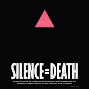 Silence = Death, The Silence + Death Project, 1987, poster, offset lithography 33 1/2 x 22 in.